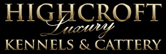 Highcroft Luxury Kennels and Cattery